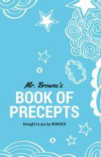 Mr. Browne's Book of Precepts by wonderthemovie