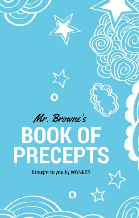 Mr. Browne's Book of Precepts by wonderthemovie