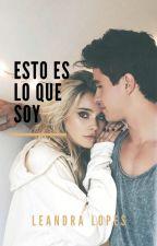 Esto Es Lo Que Soy |Simbar| by LlcAmx2