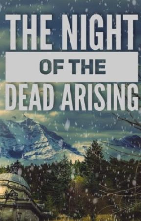 The Night of the Dead Arising - Apocalypse Roleplay by AddictToAHairyTeen