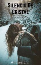 Silencio De Cristal by Andrealbnr