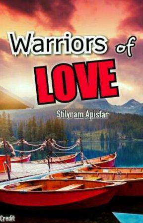 Warriors of Love 💕 by stilyram