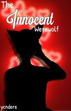The Innocent Werewolf || BLANIEL by ycndere
