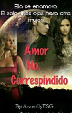 Amor No Correspondido by AridayFSG