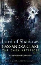 Lord of Shadows  by CarlaVieiradaSilva3