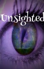 Unsighted by SuddenSilence