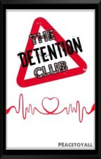 The Detention Club by PeaceToYall