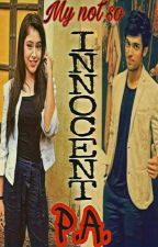 My not so innocent PA  by MANANLOVE05
