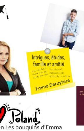 Intrigues, études, famille et amitié by emmader0108