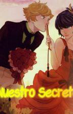nuestro secreto by MarichatForever24