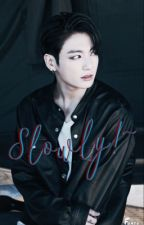[Imagine] [Jungkook] [18+] Slowly!~ by EviLs_ARMY96