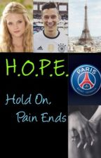H.O.P.E. - Hold On, Pain Ends by Mixed_FFs