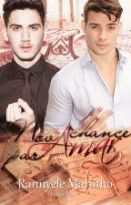 Nova Chance Para Amar (Romance Gay) by RannyelleMarinho