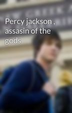 Percy jackson , assasin of the gods by jordachesonofzues