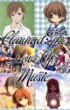 Clannad: The Love Of Music (fanfic)(On Hold) by DestinyAngel123