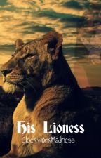 His Lioness, Scar x Reader by ClockworkMadness