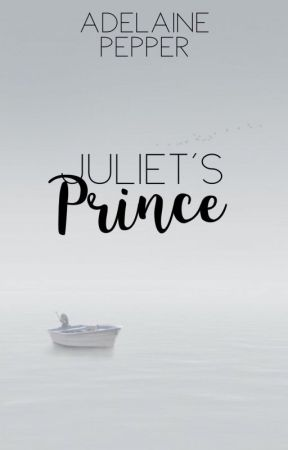 Juliet's Prince by Perfect_Comedy