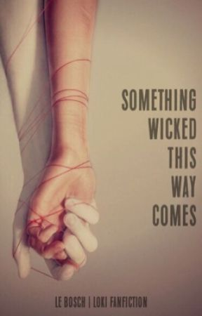 Something Wicked This Way Comes by LeAnnaBB