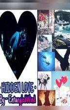 Hidden Love - Shivika  by EntangledWind