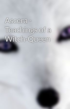 Ascera - Teachings of a Witch-Queen by Ascera_Z