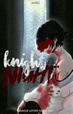 Knight of the Night ;; {diabolik lovers} by -alphxbetgirl