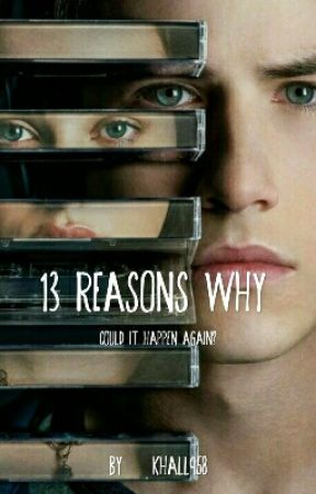 clay and hannah-could it happen?-13 reasons why by khall958