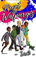 Projet Walpurgis by Louki-TKT