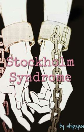 Stockholm Syndrome by Shipxpert