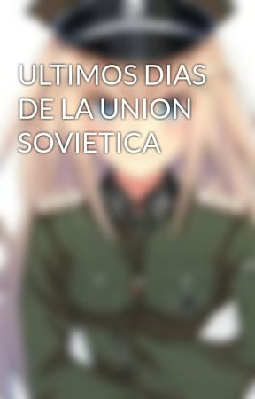 ULTIMOS DIAS DE LA UNION SOVIETICA by yuser14martinez632