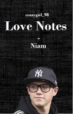 Love Notes - Niam by crazygirl_98
