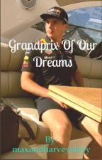 The Grandprix Of Our Dreams | Ft. Max Verstappen by maxandharveyslayy