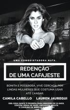 A Redenção de uma Cafajeste - Camren - Intersexual by SangueLatino