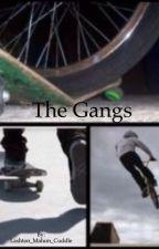 The Gangs (1D Fan Fic.) by Tythan_Cuddle_
