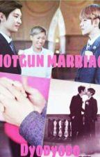 Shotgun Marriage [Chanbaek] مترجمه  by roz88x