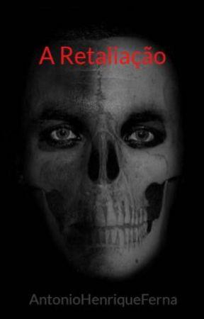 A Retaliação by AntonioHenriqueFerna
