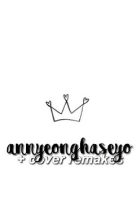 ANNYEONGHASEYO | cover remakes by LISAGGUK