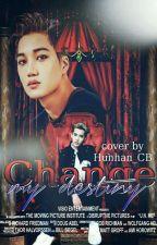 Change My Destiny~♥ by Hunhan_CB