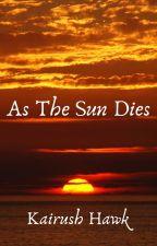 As The Sun Dies by Cordis_Contritum