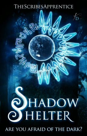 Shadow Shelter by TheScribesApprentice