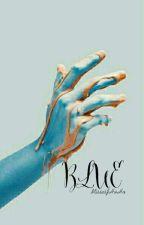 blue.  by MissesJHaHa