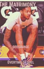 The Matrimony|| Overtime Sequel |Brandon Ingram fanfic  by geesavage