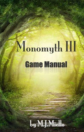 Monomyth III: Game Manual by MJMiello