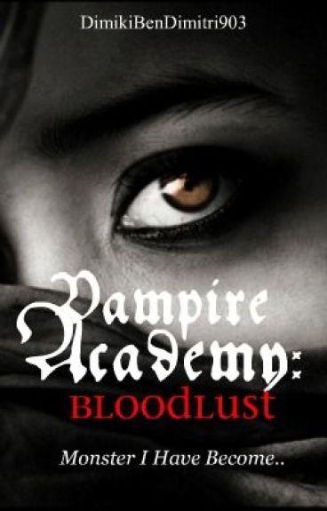 Vampire Academt fan-don: Bloodlust