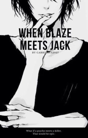 When Blaze Lose  by carriekya2027