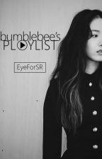 Bumblebee's Playlist (GFriend) by EyeForSR