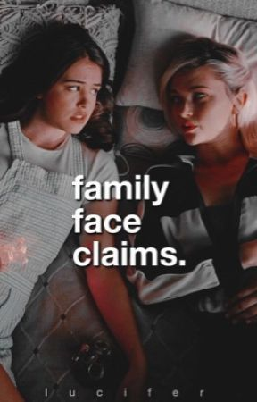 FAMILY FACE CLAIMS by Iucifer