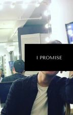 I Promise [Brallon+Completed] by gldndys