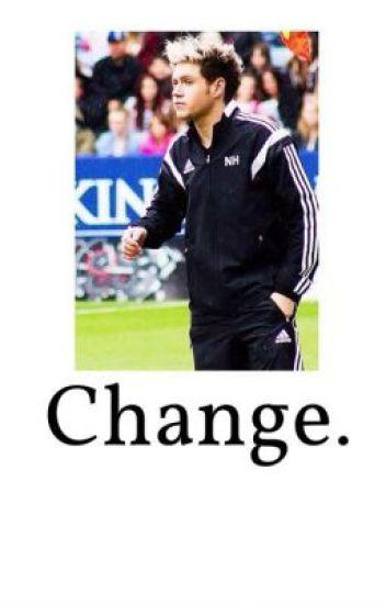 Change (Frat boy Niall)