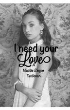 I need your love (a dance moms fan fiction ) by ckaretas