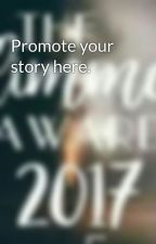 Promote your story here. by Theglimmerawards